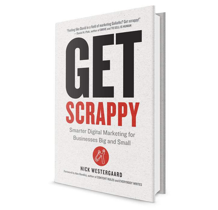 Get Scrappy, by Nick Westergaard
